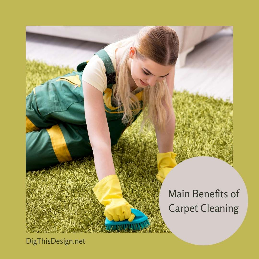 Main Benefits of Carpet Cleaning