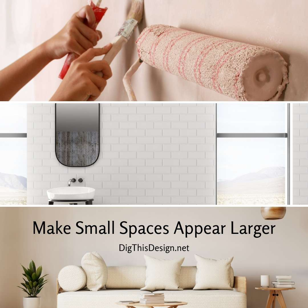 Make Small Spaces Appear Larger