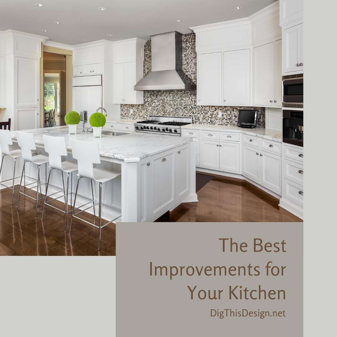 The Best Kitchen Improvements