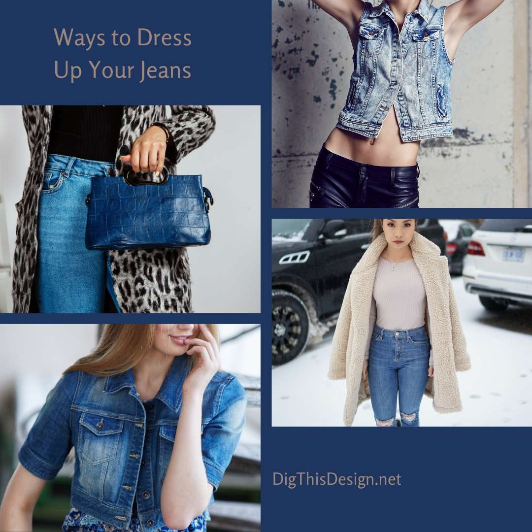Ways to Dress Up Your Jeans