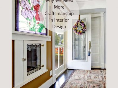 Why We Need More Craftsmanship in Interior Design