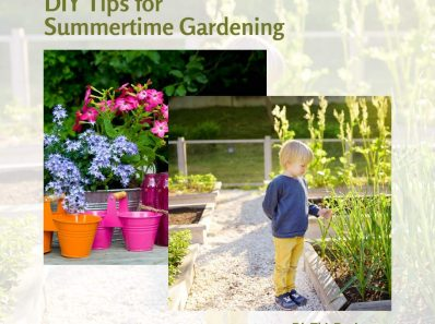 DIY Tips for Summertime Gardening