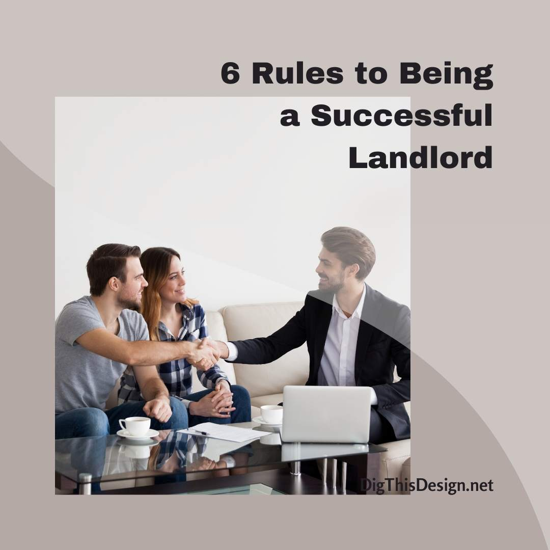 6 Rules to Being a Successful Landlord
