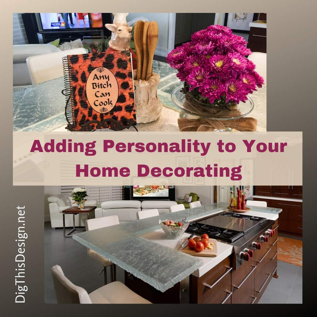 Adding Personality to Your Home Decorating