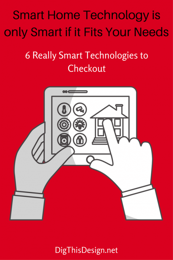 Finding the Smart Home Technology That Meets Your Needs