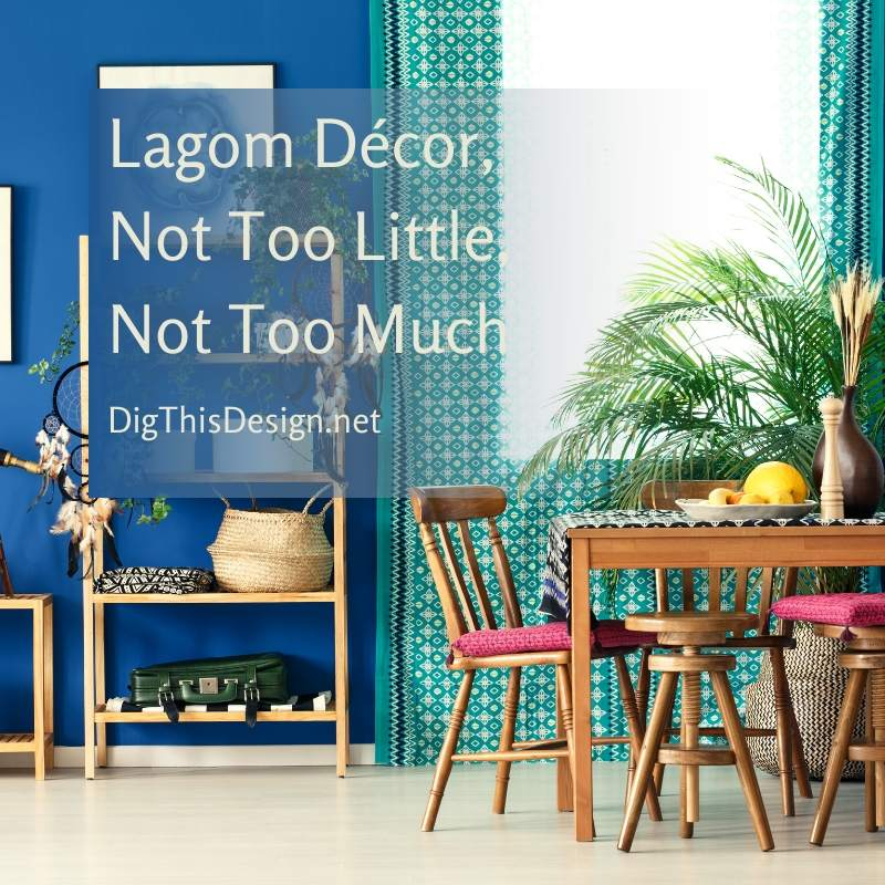 Lagom Décor, Not Too Little, Not Too Much