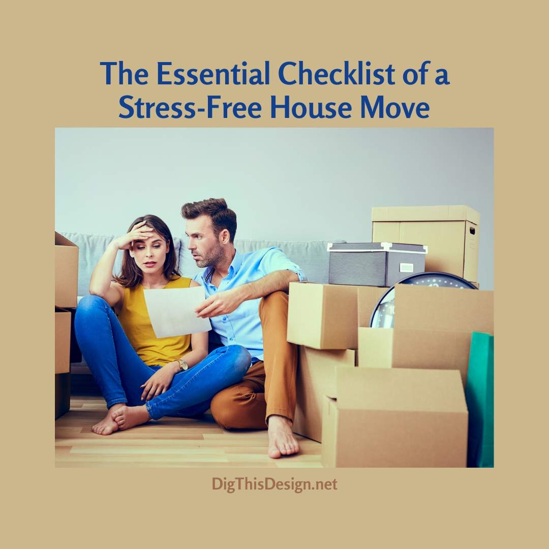 The Essential Checklist of a Stress-Free House Move