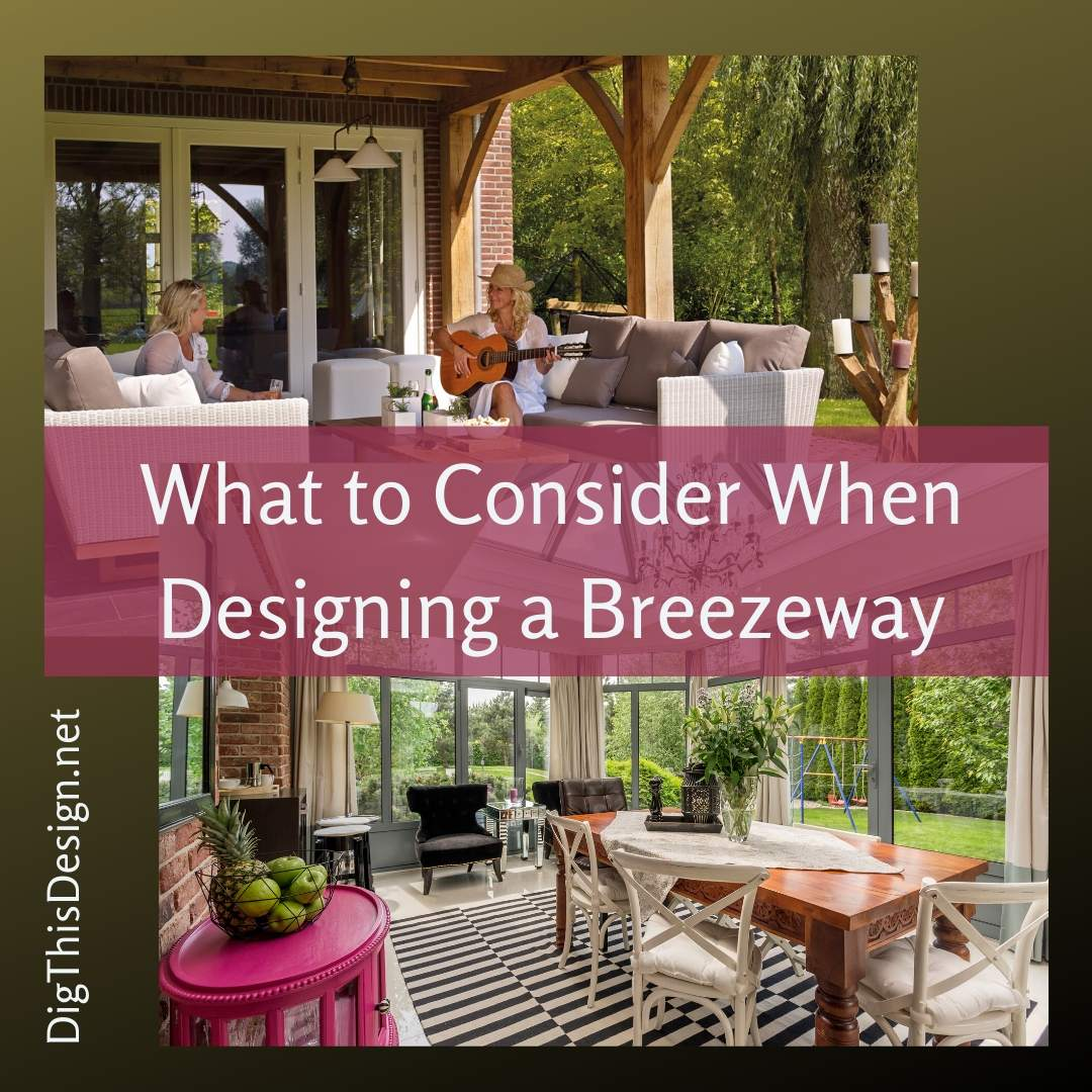 What to Consider When Designing a Breezeway
