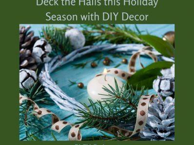 Deck the Halls this Holiday Season with DIY Decor