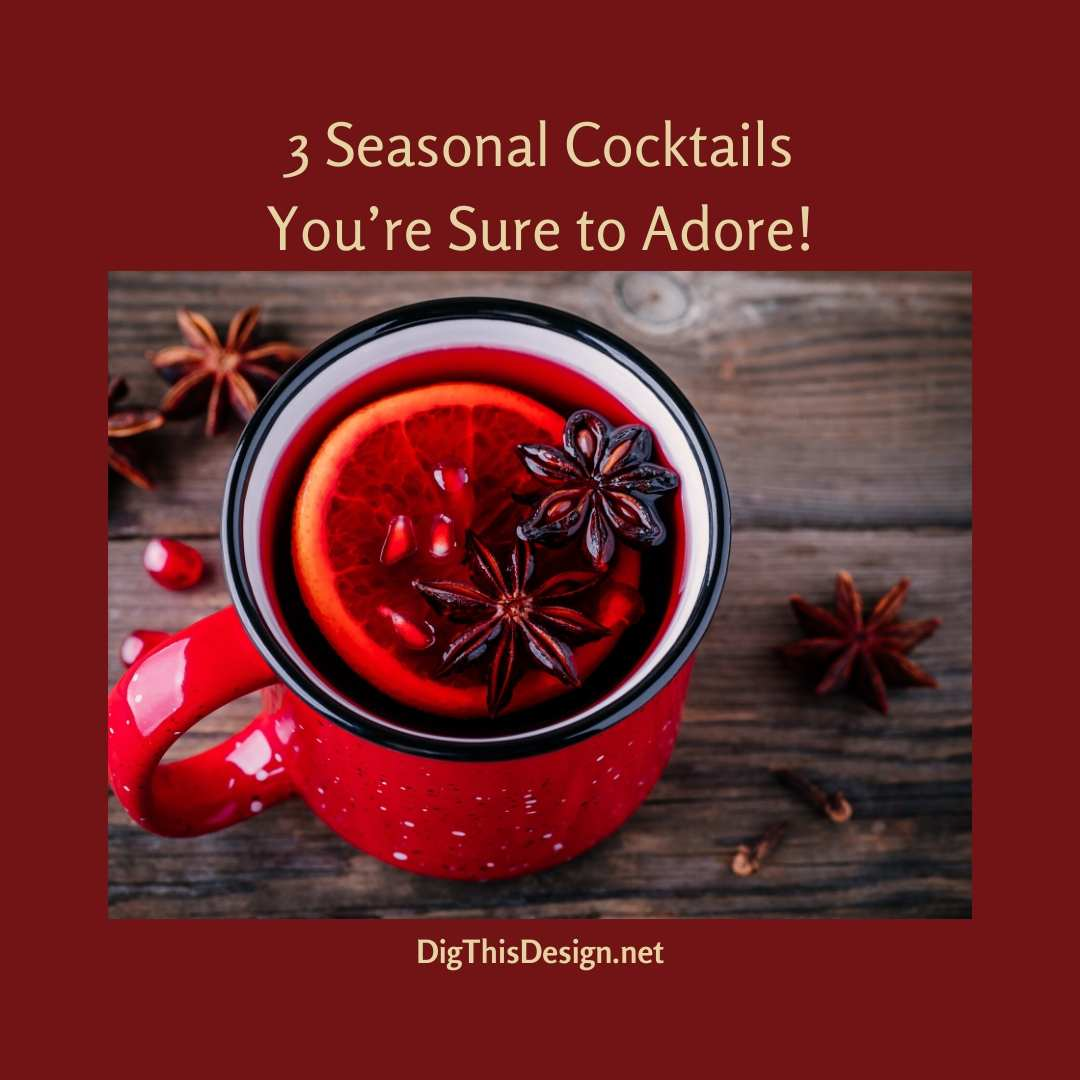 Seasonal Cocktails for Every Occasion