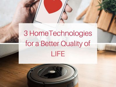 3 Home Technologies That Create Quality of LIFE