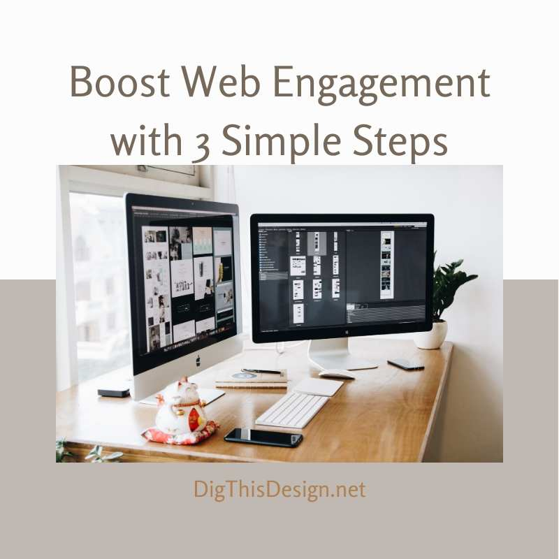 Boost Web Engagement with 3 Simple Steps