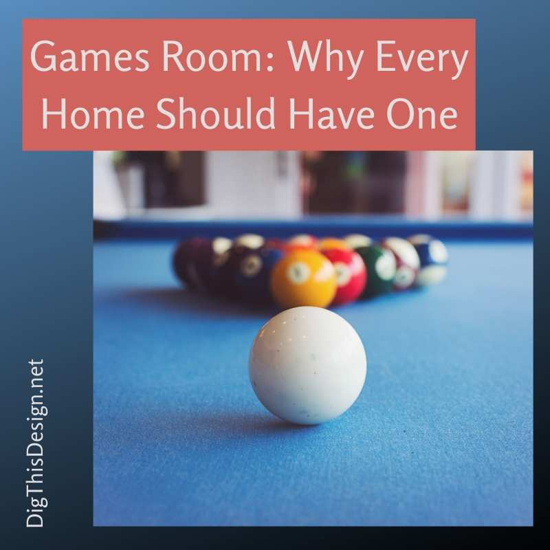 Games Room Why Every Home Should Have One