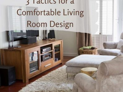 3 Considerations for a Comfortable Living Room Design