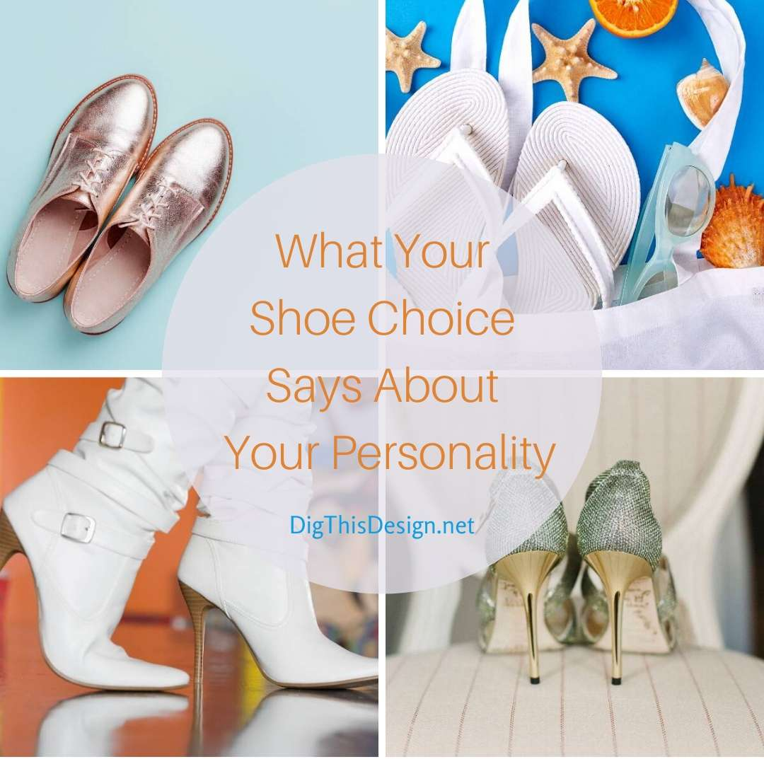 What Your Shoe Choice Says About Your Personality