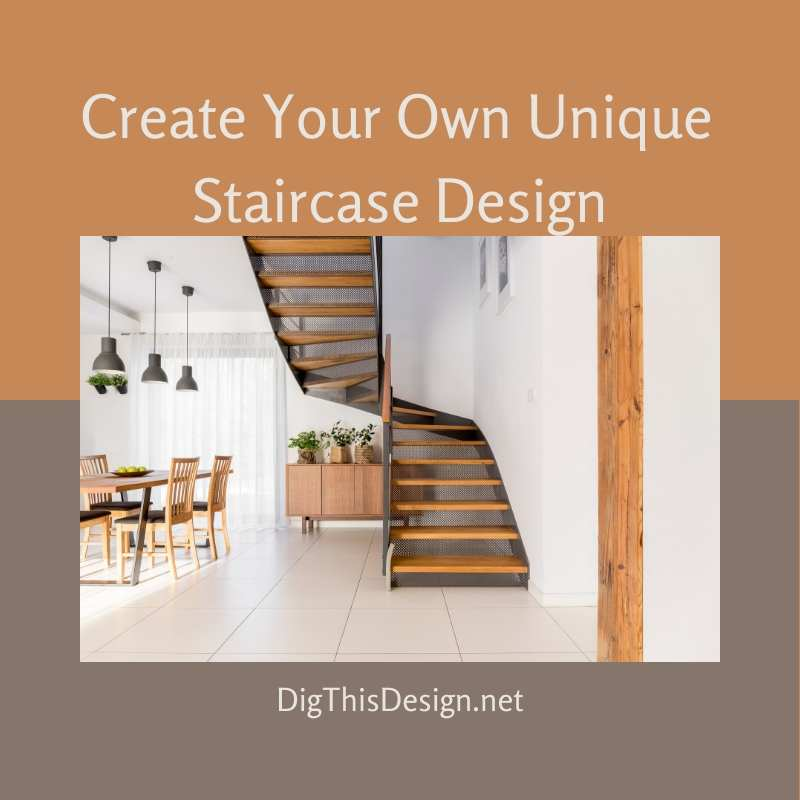 Create Your Own Unique & Appealing Staircase Design