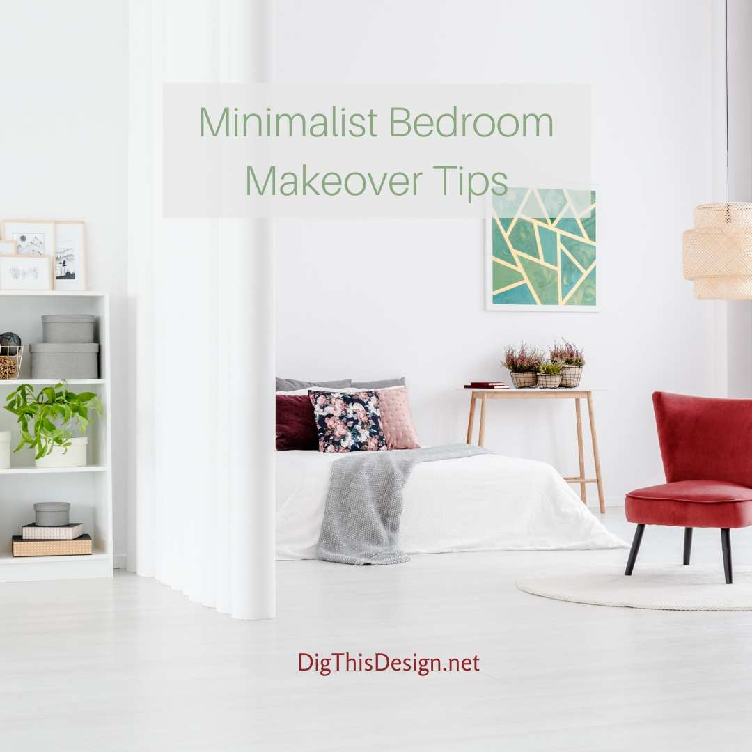 Minimalist Bedroom Makeover Tips
