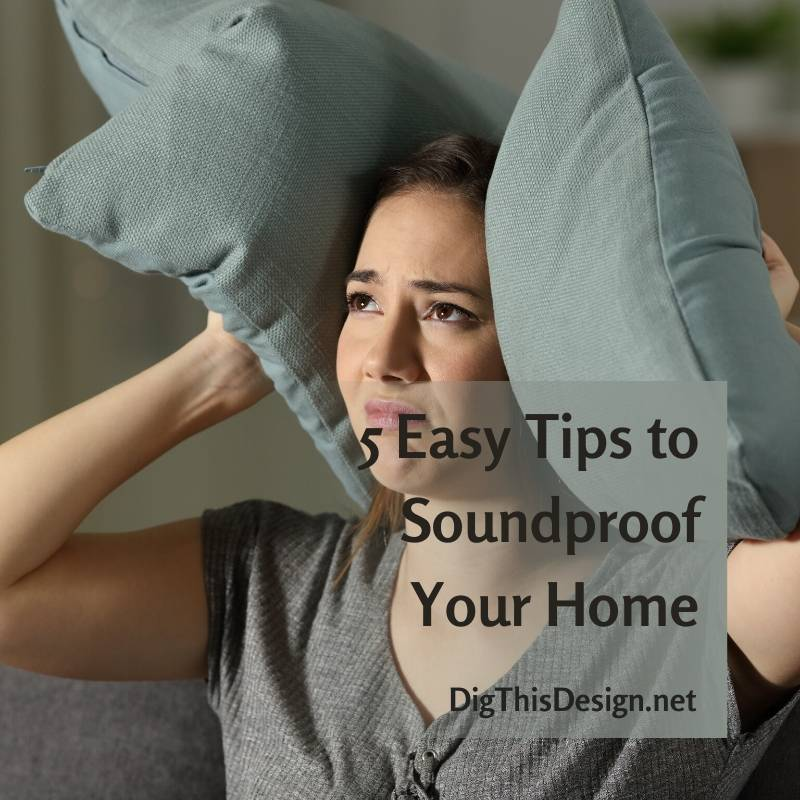 5 Easy Tips to Soundproof Your Home