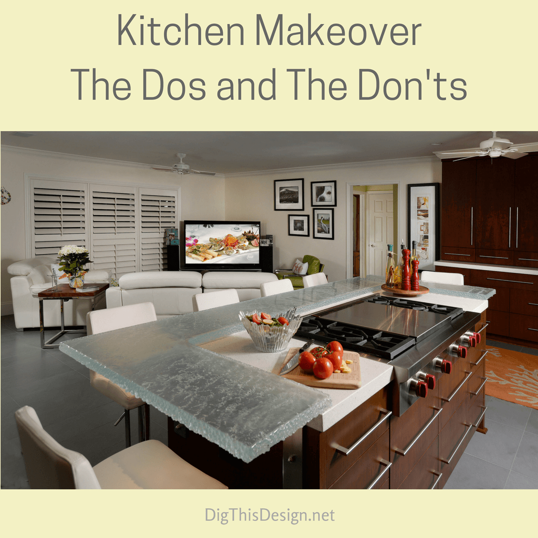 Kitchen MakeoverThe Dos and The Don'ts (1)