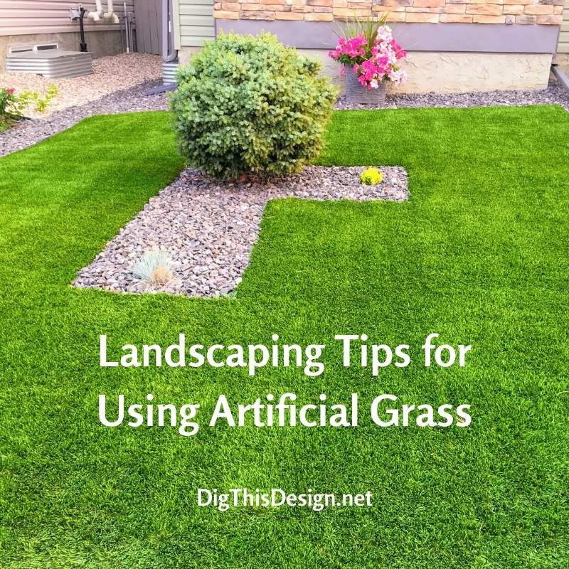 Landscaping Tips for Using Artificial Grass