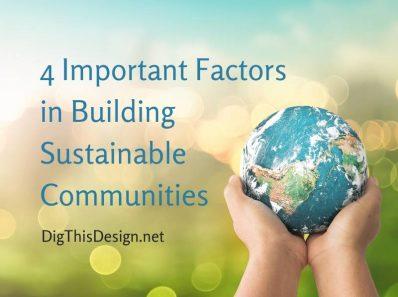 4 Important Factors in Building Sustainable Communities