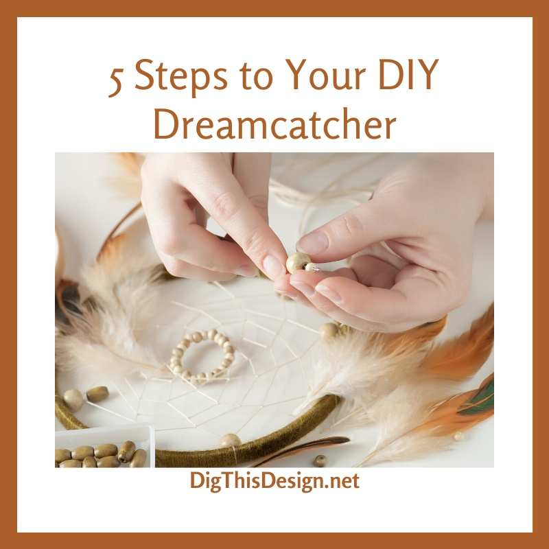 Your Beautiful DIY Dreamcatcher
