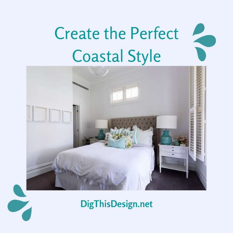 Coastal Design Tips