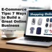 E-Commerce Tips 7 Ways to Build a Great Online Business