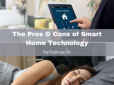 Pros & Cons of Smart Home Technology
