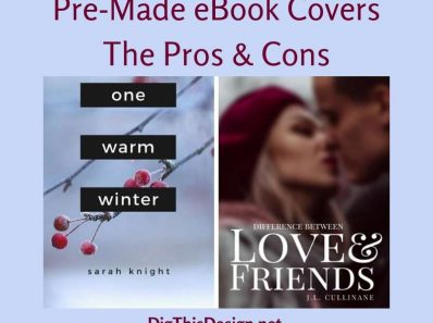 Pre-Made eBook Covers • The Pros & Cons