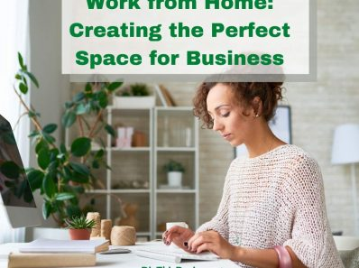 Work from Home Creating the Perfect Space for Business