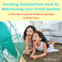 Avoiding Summertime Heat by Maintaining Your HVAC System (1)
