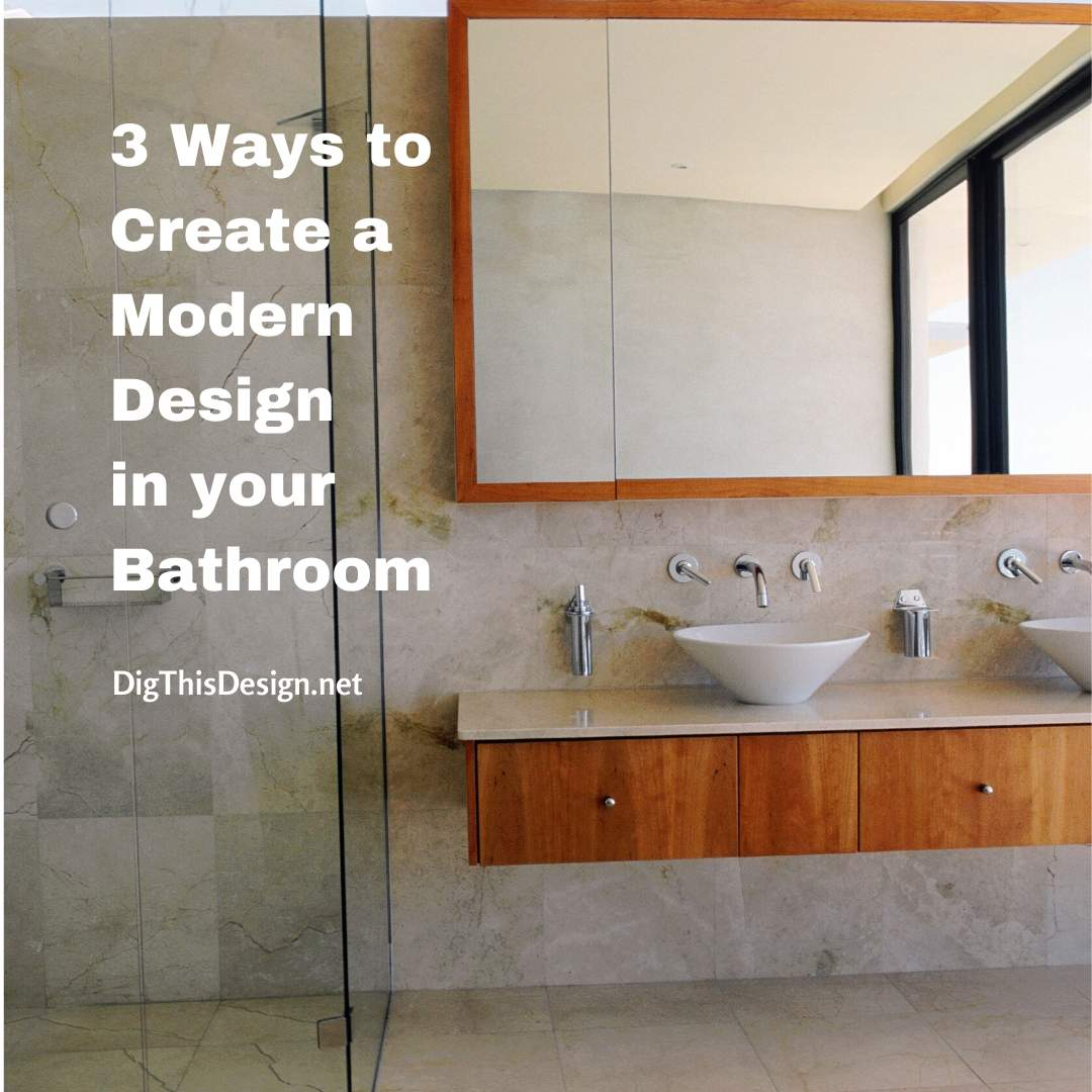 Modern Design in your Bathroom