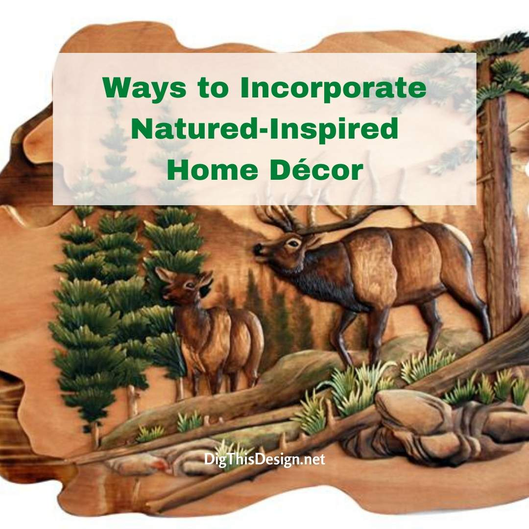 Natured-Inspired Home Décor