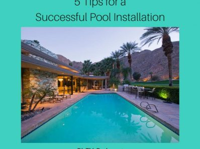 Pool Installation 5 Things to Consider