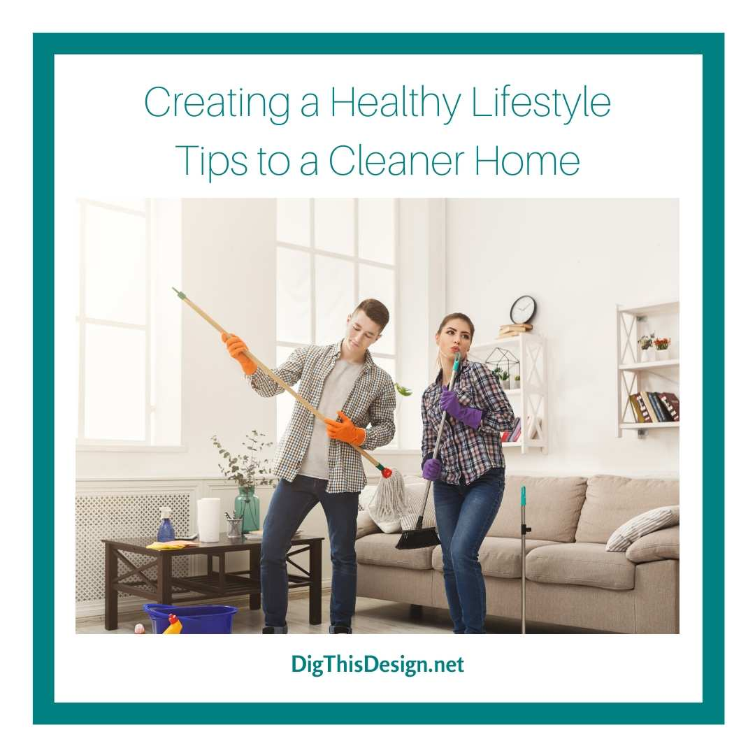 Tips to a Cleaner Home