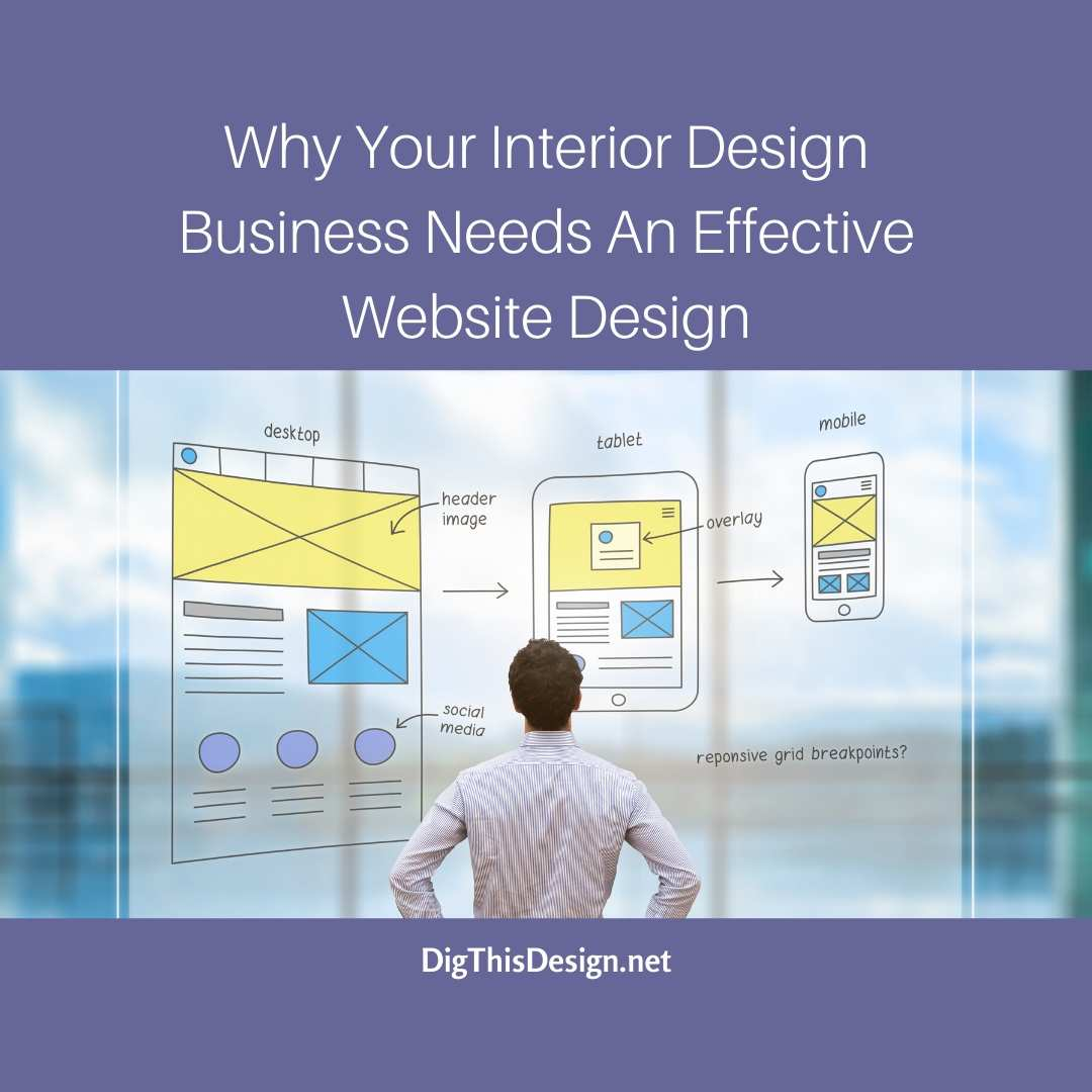Your Interior Design Business Needs An Effective Website