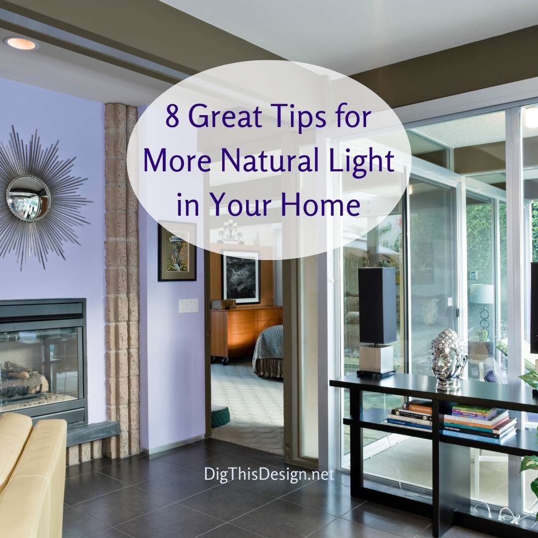 8 Great Tips for More Natural Light in Your Home
