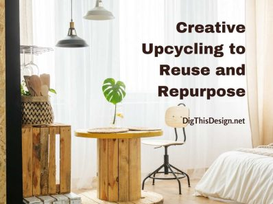 Creative Upcycling to Reuse and Repurpose