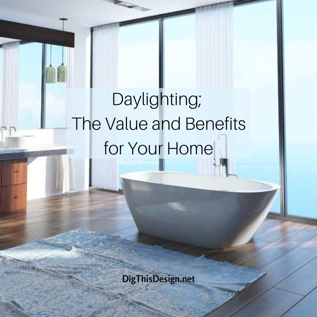 Daylighting; the Value and Benefits