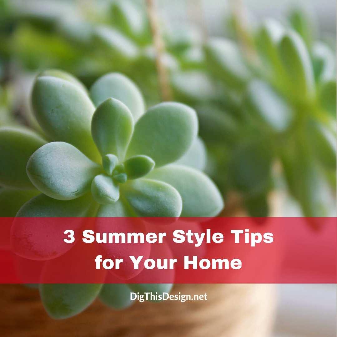 3 Summer Style Tips