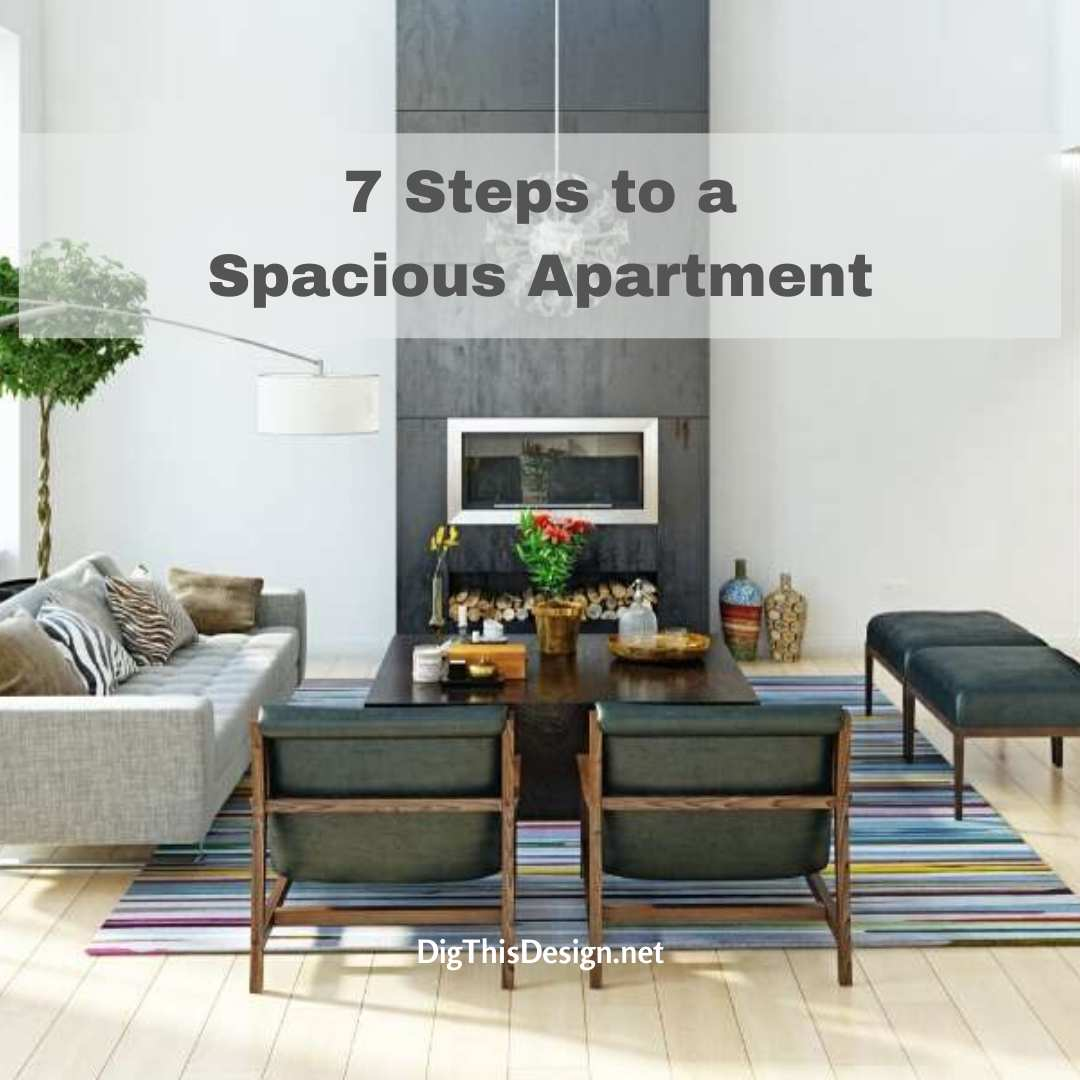 7 Steps to a Spacious Apartment