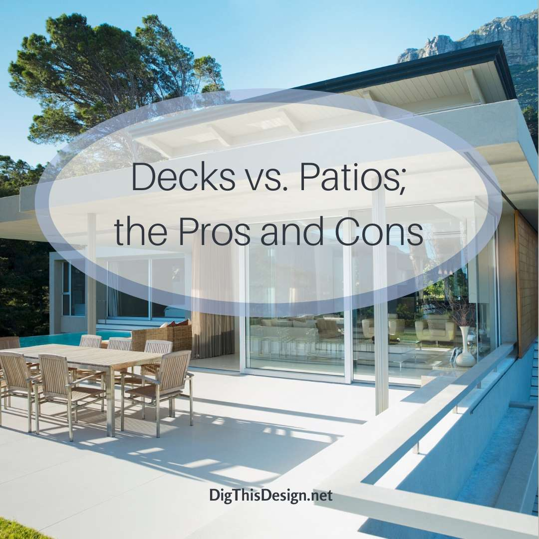 Decks vs Patios