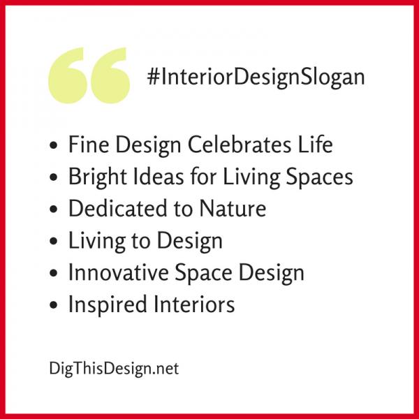 Interior Design Slogans