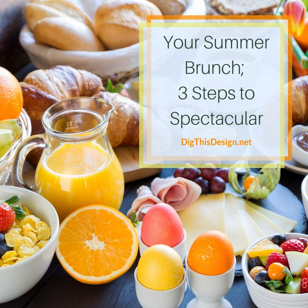 Spectacular Summer Brunch