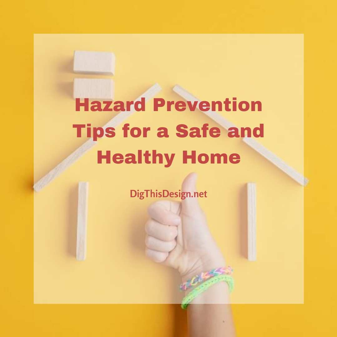 Hazard Prevention Tips