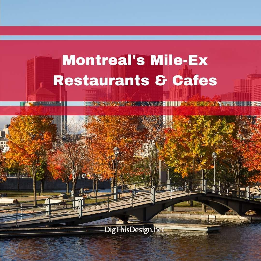 Montreal's Mile-Ex Restaurants & Cafes