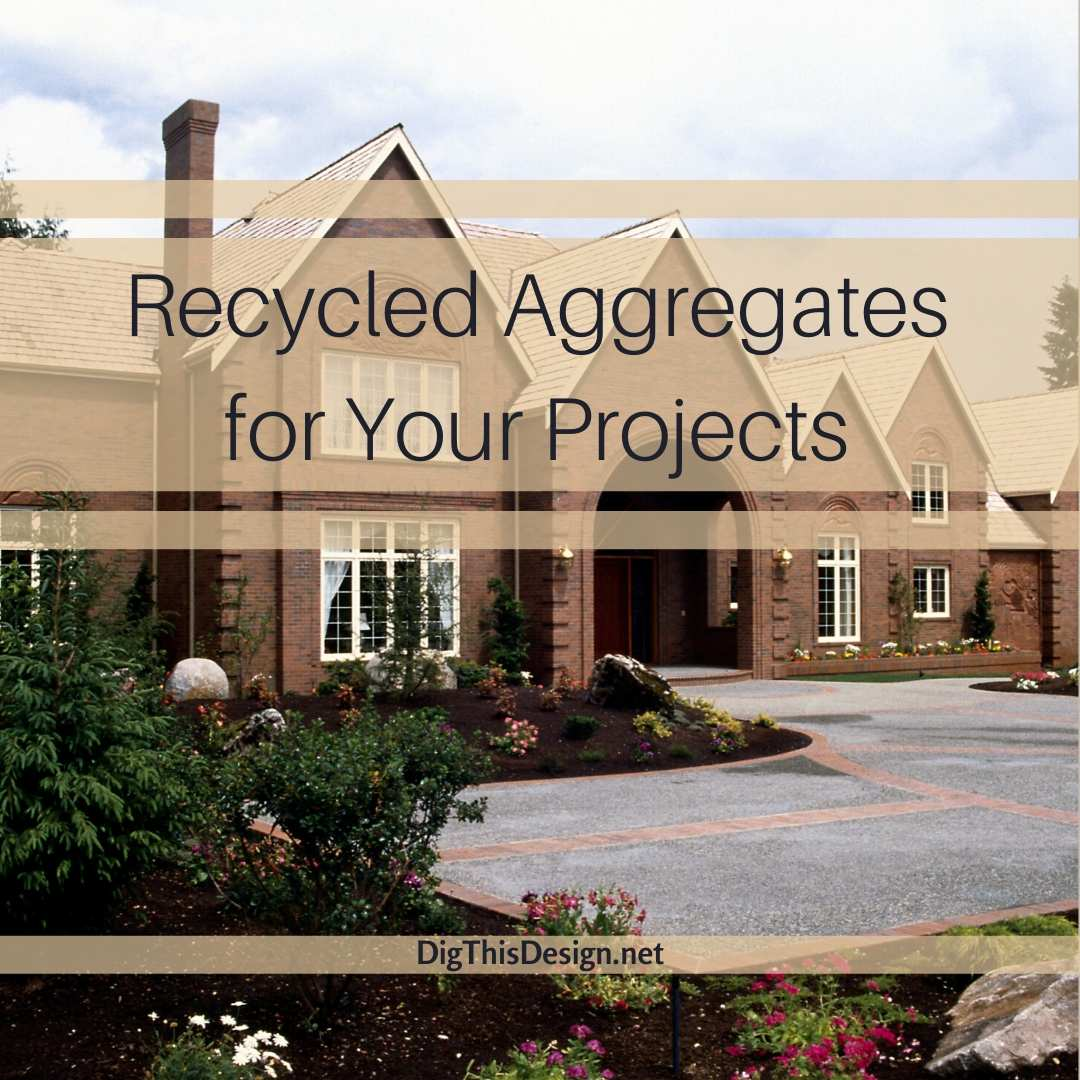 Recycled aggregates for your projects