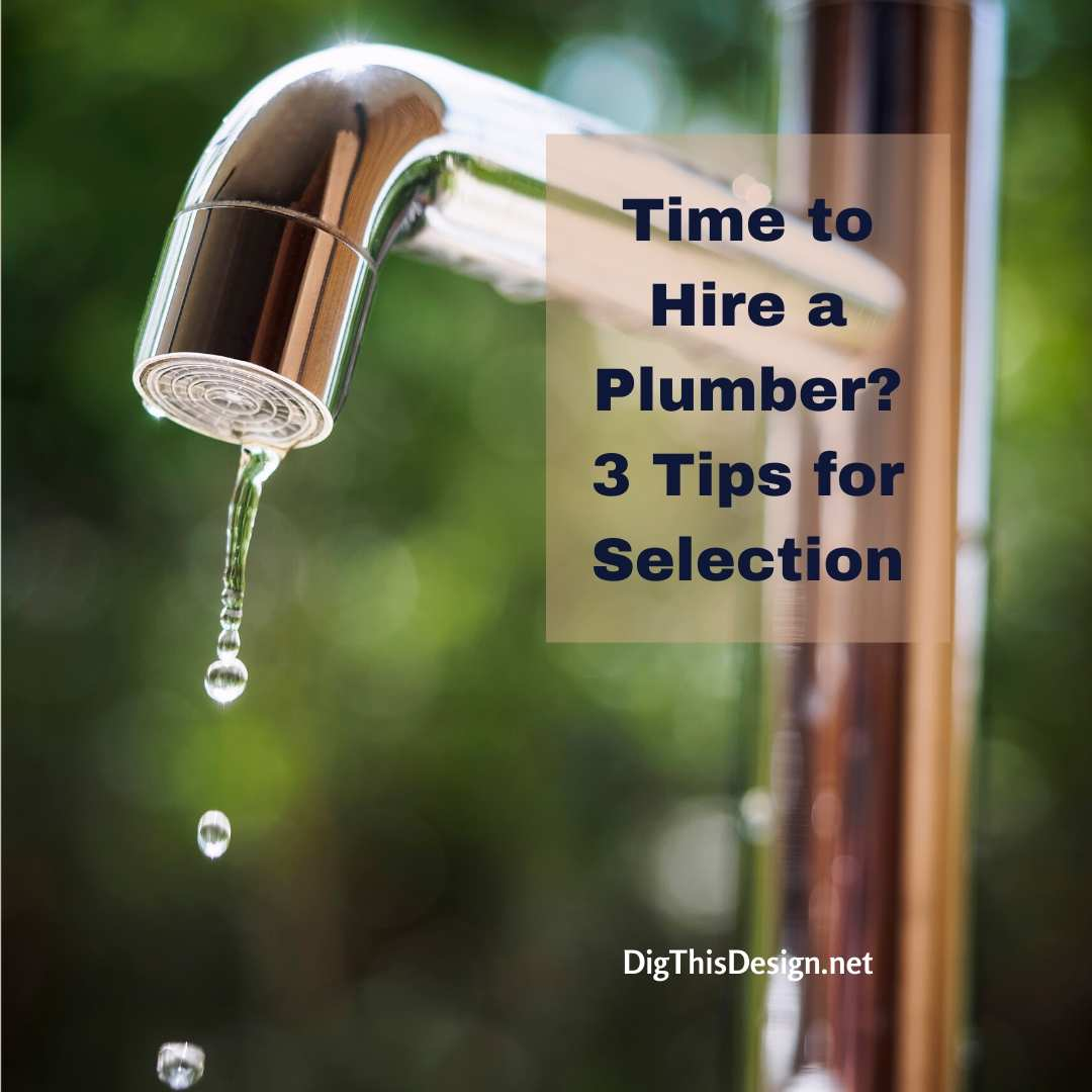 Time to hire a plumber?