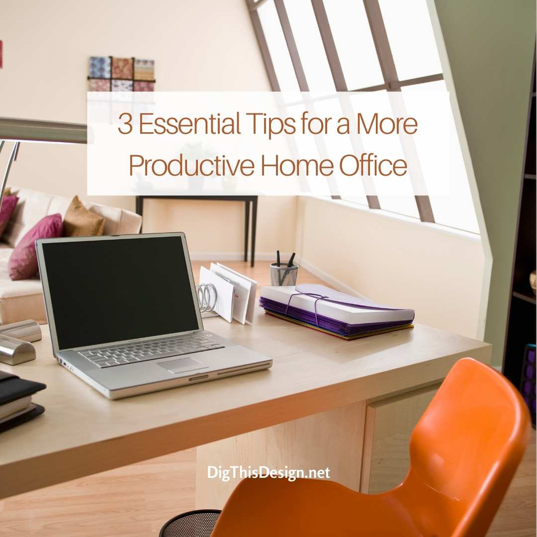 Tips for a More Productive Home Office